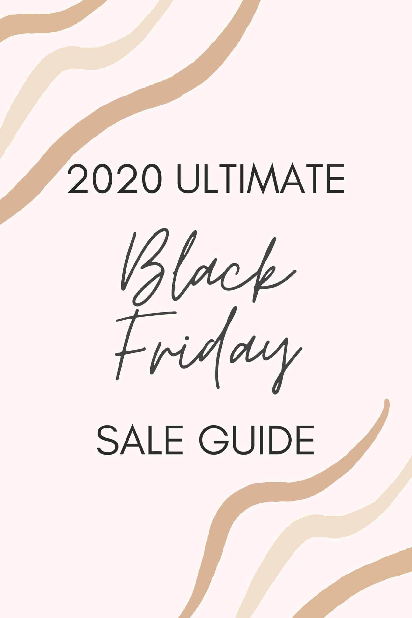 Black Friday Guide by popular Dallas life and style blog, Glamorous Versatility: Pinterest image of Black Friday Sale Guide.